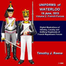 Uniforms of Waterloo, 18 June, 1815, Vol. 2, French Forces